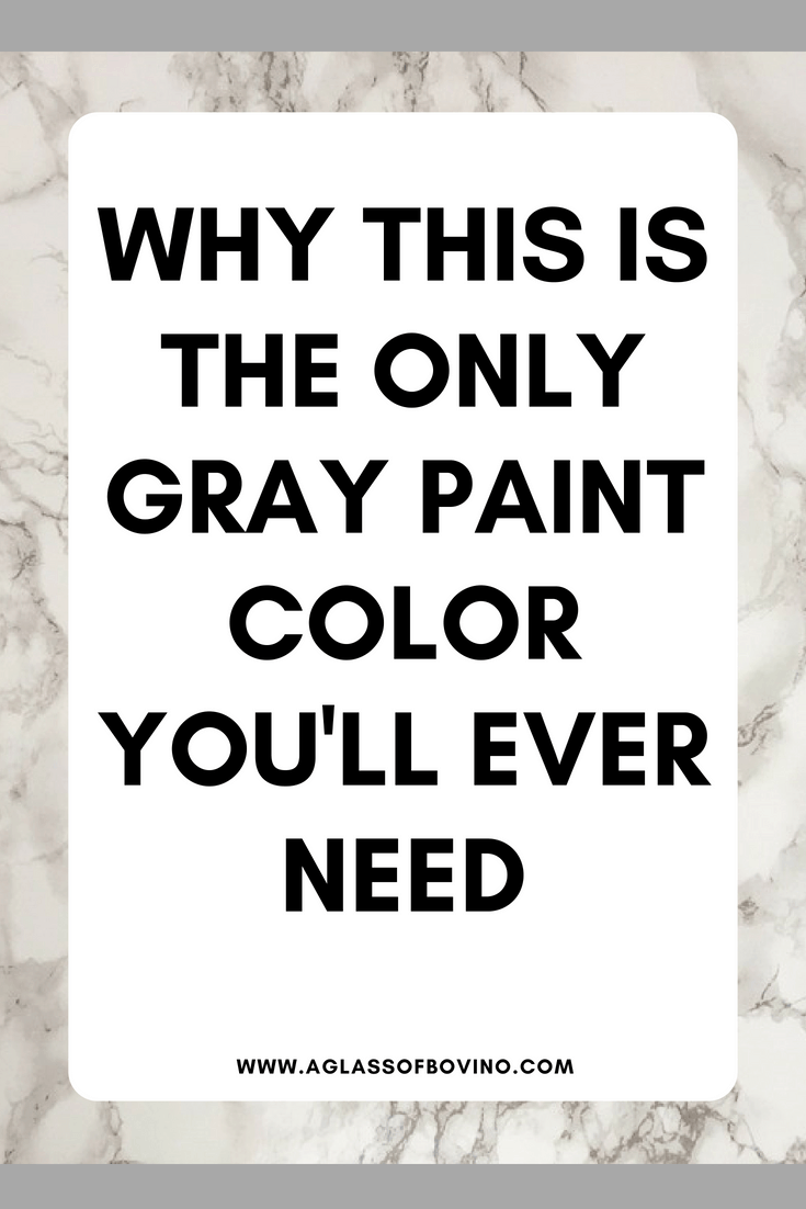 Why This Is The Only Gray Paint Color You'll Ever Need