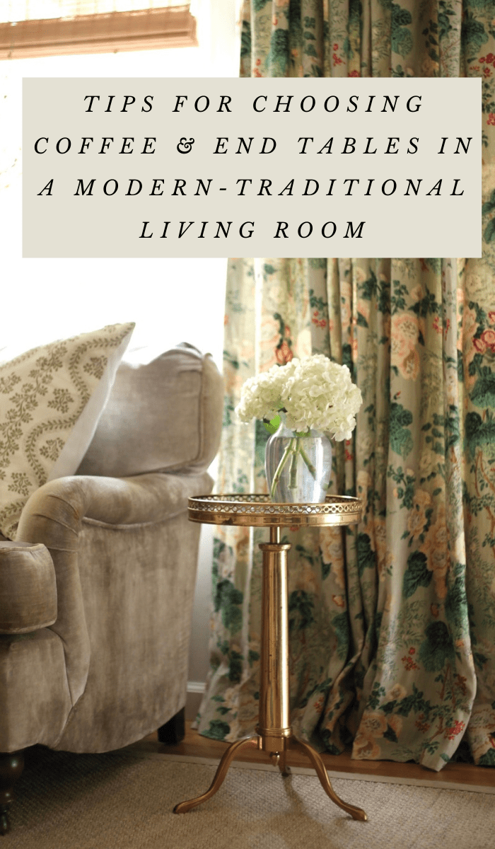 how-to-pair-coffee-tables-and-end-tables-in-a-modern-traditional-living-room