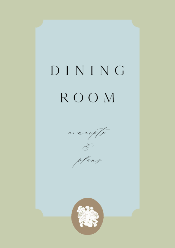 THE DINING ROOM DESIGN PLANS